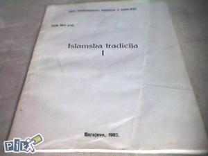 Islamska tradicija I - Tajib Okić