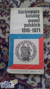 Ilustrowany katalog monet polskich 1916-1971