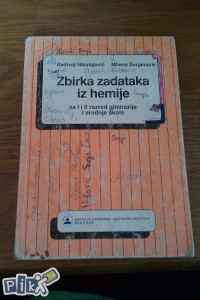 Zbirka zadataka iz hemije 1 i 2 / hemija , kemija