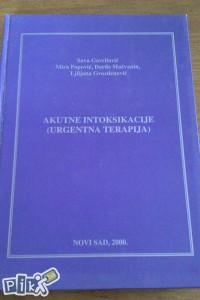 Akutne intoksikacije / urgentna terapija / medicina