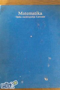 Matematika / opšta enciklopedija Larousse