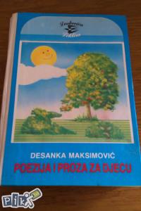 Poezija i proza za djecu / Desanka Maksimović