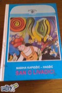 San o livadici / Nasiha Kapidžić - Hadžić