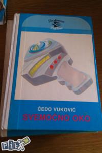 Čedo Vuković / Svemoćno oko