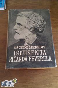 Iskušenja Ričarda Feverela / Džordž Meredit