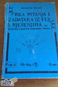 Zbirka pitanja i zadataka iz fizike / fizika 6, 7, 8