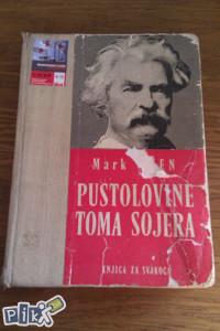 Pustolovine Toma Sojera / Mark Tven