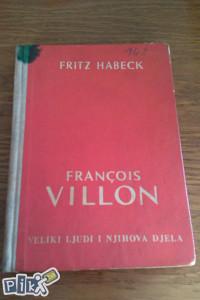 Francois Villon / veliki ljudi i njihova djela