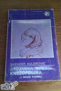 Stojanka majka knežopoljka / Skender kulenović pjesme