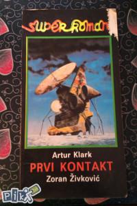 Artur Klark / Prvi kontakt / Zoran Živković