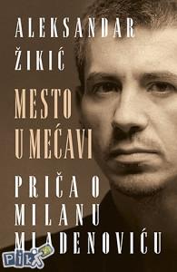 knjiga Mesto u mećavi o Milanu Mladenoviću EKV